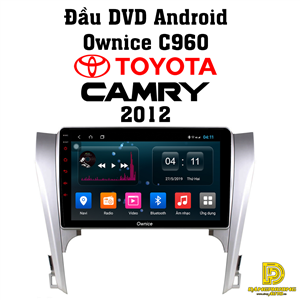 Đầu DVD android Ownice C960 cho xe Camry 2012