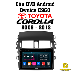 Đầu DVD android Ownice C960 cho xe Corolla 2009 - 2013 OL9605W