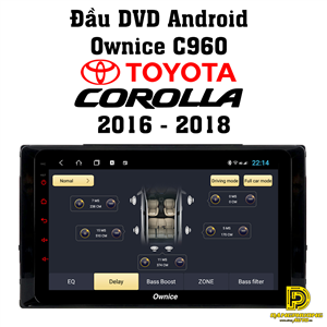 Đầu DVD android Ownice C960 xe Toyota Corolla 2016 - 2018 OL8685W